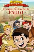 Midinho, o Pequeno Missionário – As Viagens Missionárias de Paulo, vol. 3