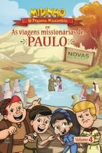 Midinho, o Pequeno Missionário – As Viagens Missionárias de Paulo, vol. 4