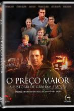 O Preço Maior: A História de Graham Staines